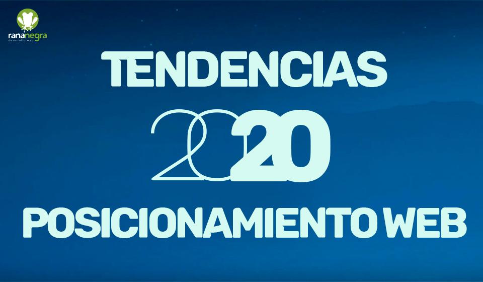 Tendencias posicionamiento web 2020