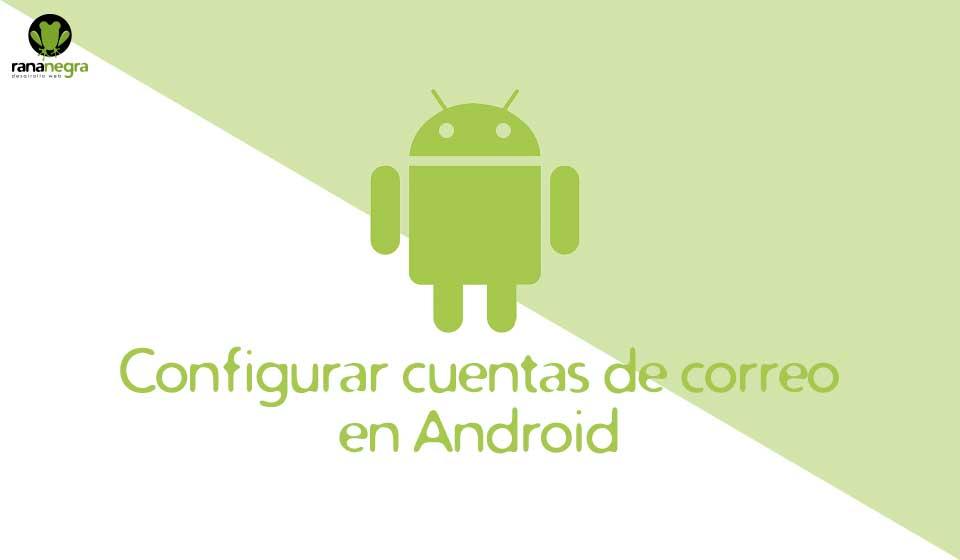 Cuentas correo Android