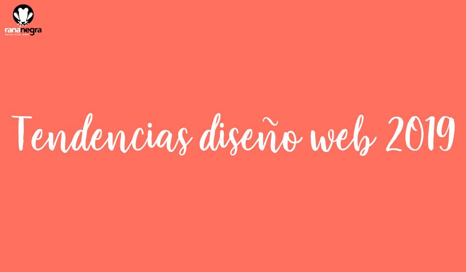Las tendencias en diseño web 2019