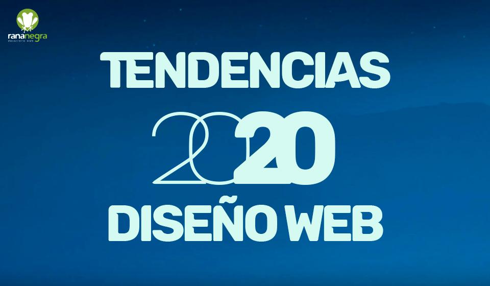 Tendencias 2020 diseño web