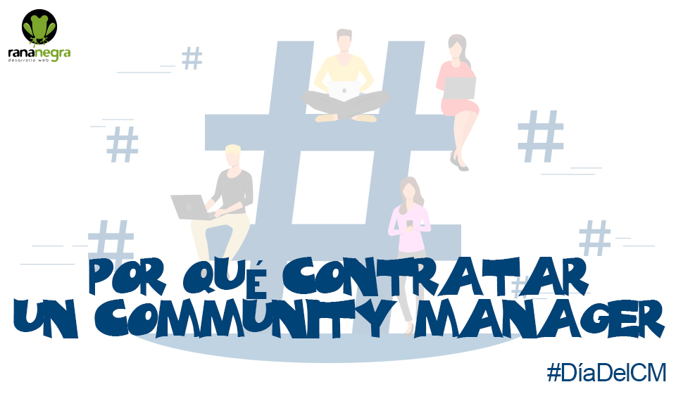 Contratar un Community Manager
