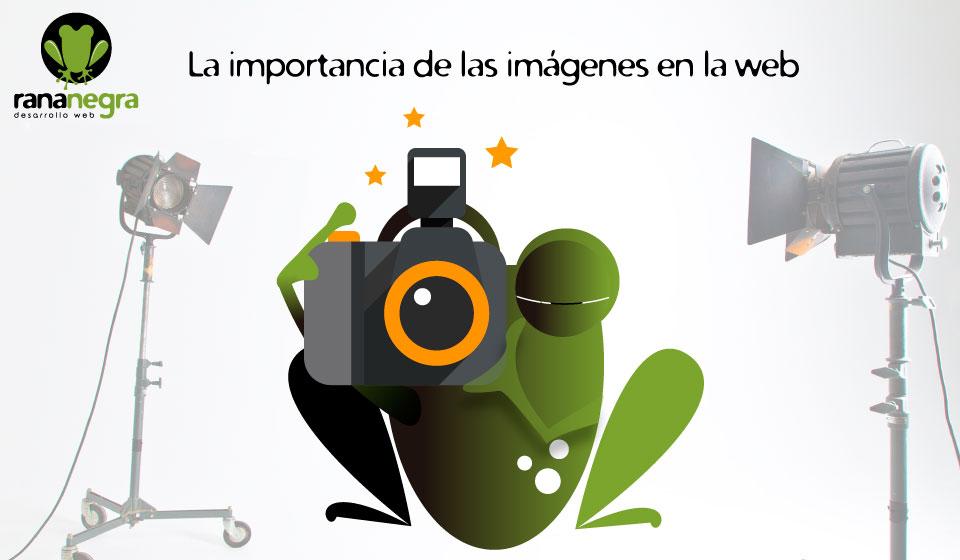 La importancia de las imágenes en la web